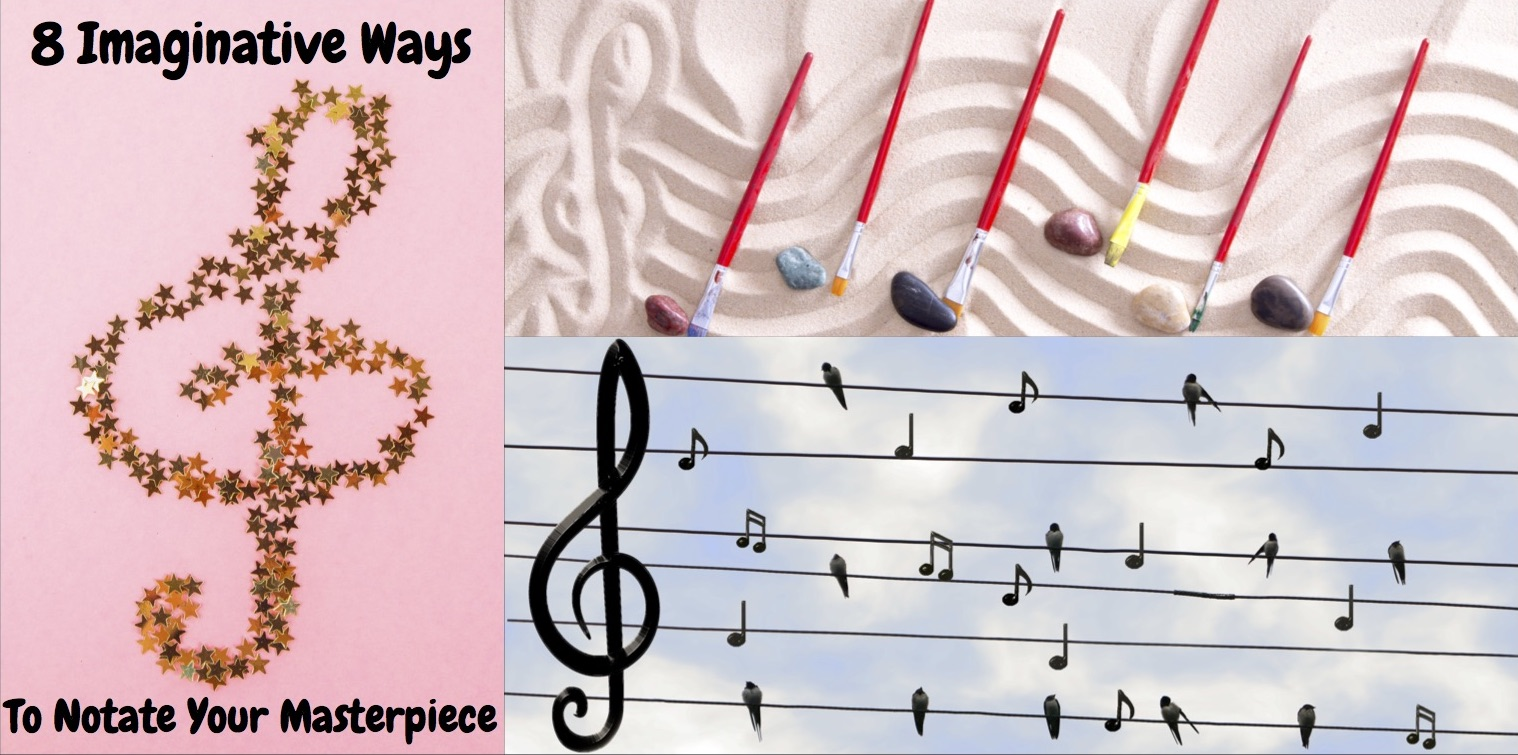 8 Imaginative Ways to Notate Your Musical Masterpiece